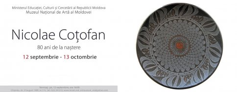 Exhibition of Ceramist Nicolae Cotofan - 80th Anniversary