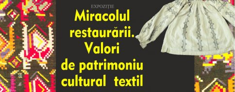 "Exhibition ""Miracles of Restoration. The Value of Textile and Cultural Heritage"""