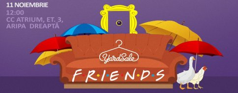 Friends – Yardsale