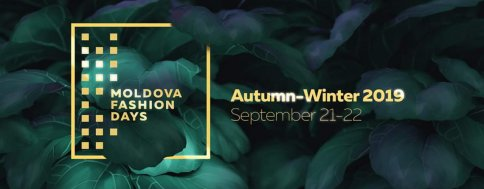 Moldova Fashion Days 2019, Autumn Edition