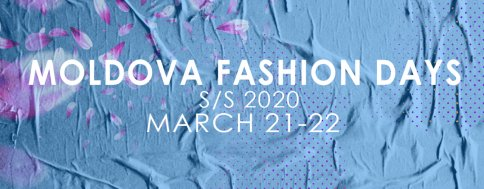 Moldova Fashion Days 2020, ediția de primăvară