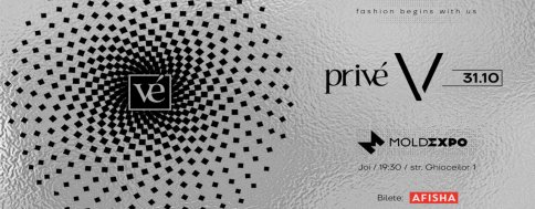 Privé Fashion Events, ediția a V-a