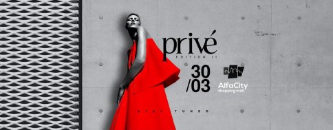 Privé Fashion Events, ediția II